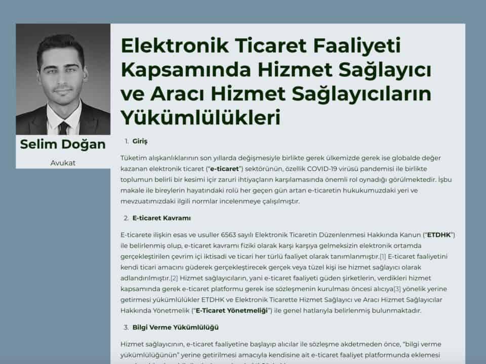 Elektronik Ticaret Faaliyeti Kapsamında Hizmet Sağlayıcı ve Aracı Hizmet Sağlayıcıların Yükümlülükleri